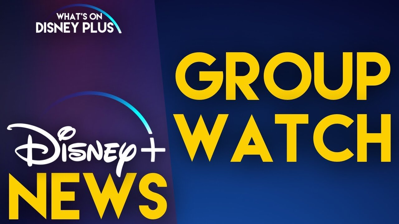 Disney Plus GroupWatch function will allow us to watch movies with other people remotely