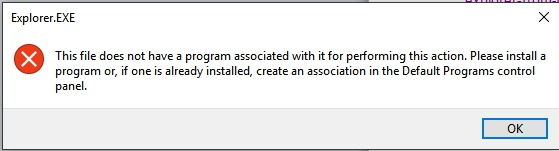 """How to fix the """"this file does not have a program associated with it"""" error on Windows 10?"""